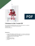 Christmas Elf in July