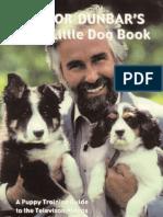 Dr. Dunbar's Good Little Dog Book