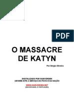 Sergio de Oliveira - O Massacre de Katyn