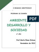 AMBIENTE DESARROLLO Y SOCIEDAD 6 AÑO
