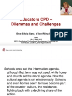 Ene-Silvia Sarv, Viive-Riina Ruus. Educators CPD – Dilemmas and Challenges.