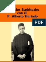 Ejercicios Espirituales con el P. Alberto Hurtado