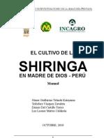 Cultivo de Shiringa