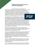 LA PROPIEDAD CON FUNCIÓN SOCIAL EN LA CONSTITUCIÓN MEXICANA