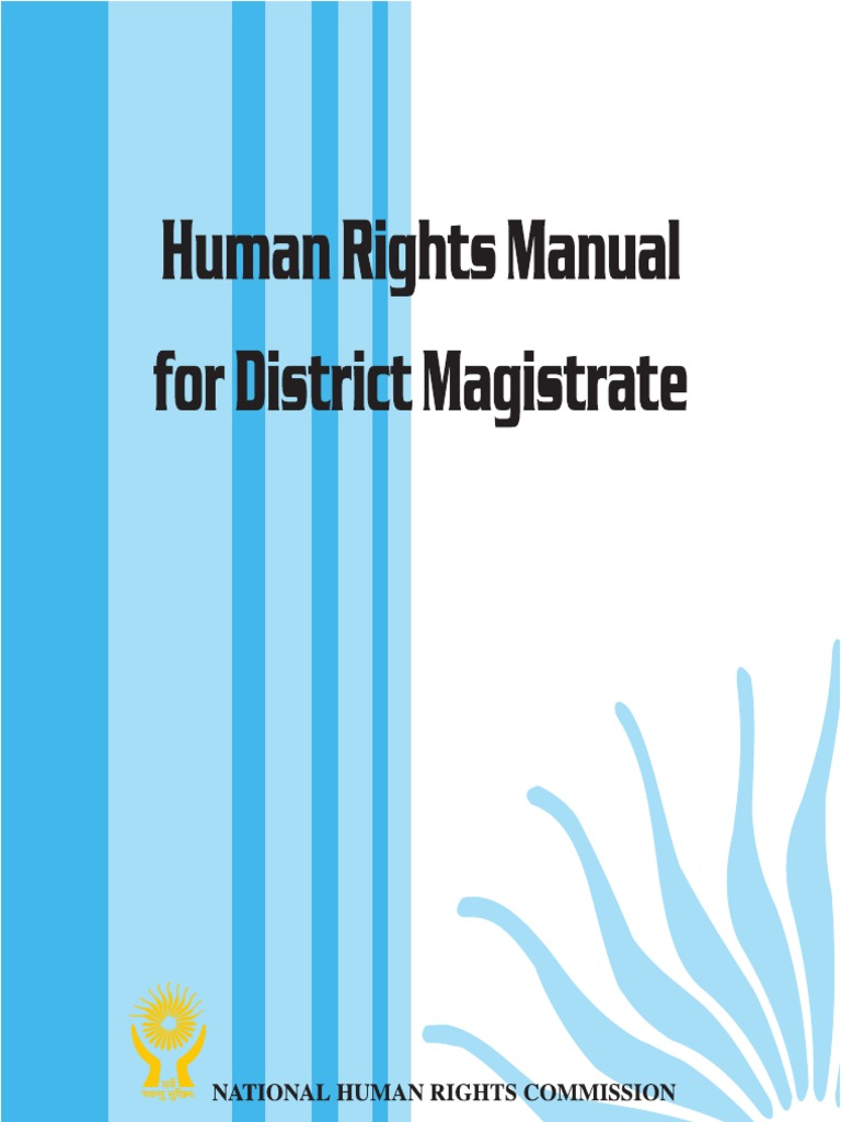 Human Rights Manual for District Magistrates(India) | Human Rights ...