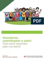 Voluntarios, ¡manténgase a salvo! Guía sobre seguridad para voluntarios