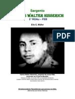 O Pracinha Febiano CARLOS WALTER HISSERICH