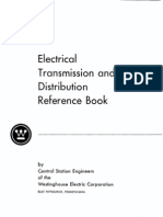Westinghouse ~ Electrical Transmission and Distribution Reference Book by Central Station Engineers, 1964.