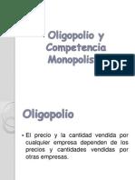 Oligopolio y Competencia Monopolista