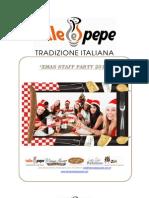 Xmas Staff Parties Sale e Pepe Tradizione Italiana 2012-2013