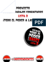 Lista B, proyecto Vocalia Trabajos Comunitarios. Todo el Poder a las Bases