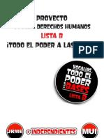 Lista B, proyecto Vocalia Derechos Humanos. Todo el Poder a las Bases