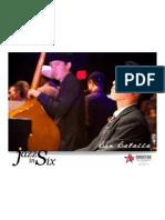 Ben Batalla, Jazz in Six