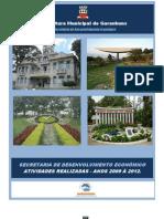 Ações desenvolvidas pela Sec. de Desenvolvimento Econômico entre 2009 a 2012