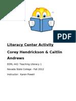 AndrewsCaitlin LiteracyCenterFinal EDRL442 FALL12