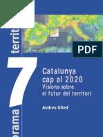 Catalunya 2020. Visions sobre el futur del Territori