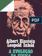 A Evolucao Da Fisica - Einstein, A.; Infeld, L