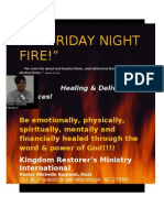 """Friday Night Fire Services! Be emotionally, spiritually, physically, mentally and financially healed, by the word and power of God!"""""""
