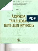 Atreya - Ajurveda, Taplalkozas, Testi-lelki Egyensuly