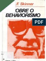 SKINNER, B.F - Sobre o Behaviorismo