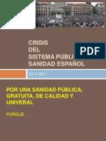SANIDAD PÚBLICA ESPAÑOLA, ES RENTABLE, EXPLICACIÓN