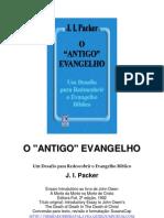 j i Packer - o Antigo Evangelho [Rev]