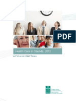 Health Care in Canada, 2012 – A Focus on Wait Times