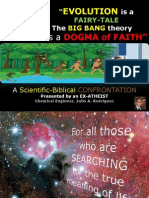 Evolution is a Fairy-Tale. The Big Bang theory is a Dogma of Faith. A Bible vs. Science confrontation