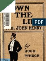 1901 - Down the Line With John Henry by Hugh McHugh