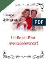 D. Rosário de Bragança, Um Rei, Um Povo, A Vontade de Vencer