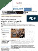 Culto, profesional y no alineado_ así será el futuro líder político valenciano de éxito