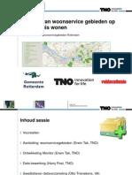 Stedelijke Monitor Woonservicegebieden ET Dinsdag Rotterdam TNO-VA Congres RvG Groningen 15 November_totaal