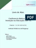Livro de Actas da Conferência Ibérica em Inovação na Educação com TIC (ieTic 2012)