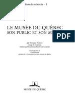 Harvey, F. - Le musée du Québec, son public et son milieu