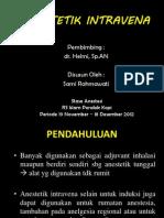 Anestesi IV, Inhalasi, Dan Kaudal