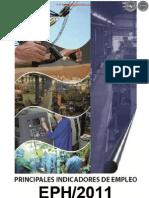 PRINCIPALES INDICADORES DE EMPLEO - EPH 2011 - ENCUESTAS PERMANENTE DE HOGARES - PARAGUAY - PORTALGUARANI