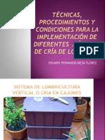 técnicas, procedimientos y condiciones para el cultivo de lombriz