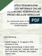 Strategi Pemanfaatan Teknologi Informasi Dalam Pembelajaran