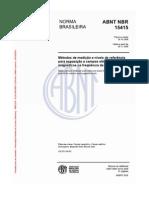 ABNT NBR 15415 - 2006 - Métodos de Medição e Níveis de Refer~encia para Exposição a Campos Elétricos e Magnéticos na Freqüência de 50Hz e 60 Hz