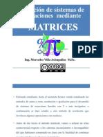 Solución de sistemas de ecuaciones lineales mediante matrices mediante el método de Gauss Jordan