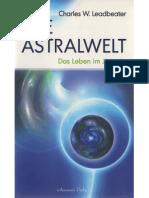 Charles W. Leadbeater - Die Astralwelt - Das Leben im Jenseits