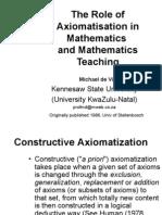 Role of Axiomatization in Math & Math Ed