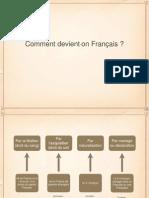 3° - Comment devient-on Français ?