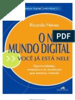 O Novo Mundo Digital - Ricardo Neves