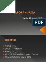 presentasi laporan jaga