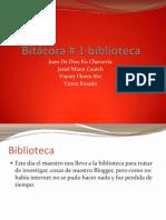 Bitácora biblioteca # 1