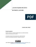 Il Bilancio Partecipativo di Porto Alegre. Pablo Barone, Forlí 2005 -