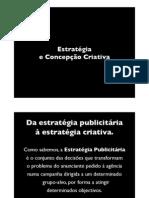 2. Estratégia e Concepção Criativa