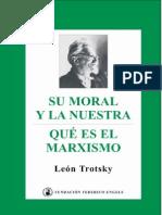 16236457 Bronstein Lev D Trotsky Su Moral y La Nuestra 1938 Que Es El Marxismo 1939