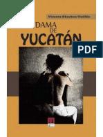 """La dama de Yucatán"" primer avance."